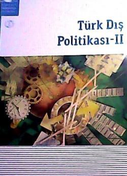 TÜRK DIŞ POLİTİKASI 2