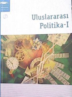 ULUSLARARASI POLİTİKA 1