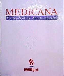MEDICANA GENEL SAĞLIK ANSİKLOPEDİSİ 4.CİLT - HASTALIKLAR (M-Z)