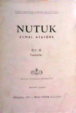 NUTUK CİLT 3 - Mustafa Kemal Atatürk- | Yeni ve İkinci El Ucuz Kitabın