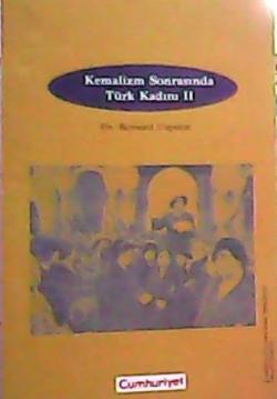 KEMALİZM SONRASINDA TÜRK KADINI 2