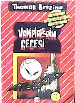 Vampirlerin Gecesi Dört Kafadarlar Takımı 11. Kitap