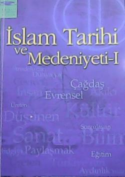 İSLAM TARİHİ VE MEDENİYETİ - I