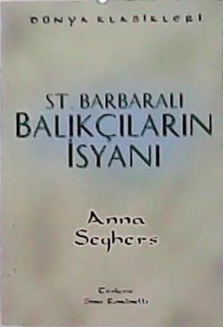 ST. BARBARALI BALIKÇILARIN İSYANI