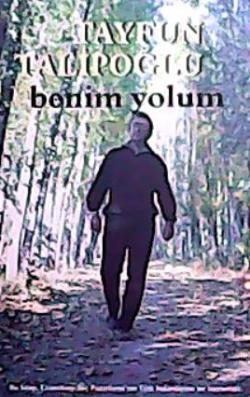 BENİM YOLUM