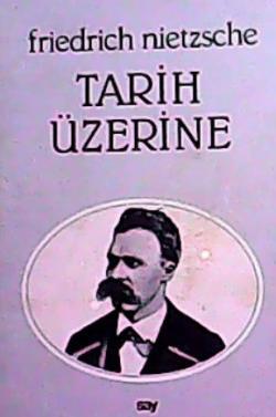TARİH ÜZERİNE