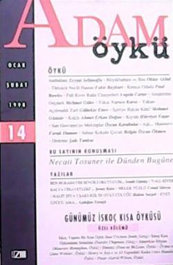 ADAM ÖYKÜ OCAK - ŞUBAT 1998 (14.SAYI)