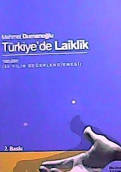 TÜRKİYEDE LAİKLİK 1920-2005
