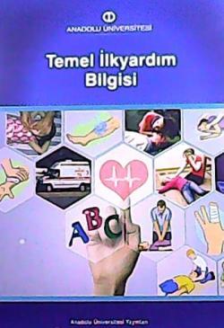 AÖF TEMEL İLKYARDIM BİLGİSİ