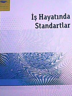 AÖF İŞ HAYATINDA STANDARTLAR
