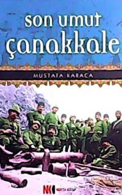 Son Umut Çanakkale