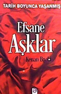 EFSANE AŞKLAR