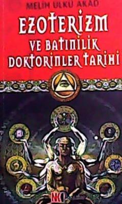 EZOTERİZM VE BATİNİLİK DOKTORİNLER TARİHİ