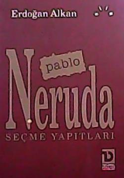 PABLO NERUDA SEÇME YAPITLARI