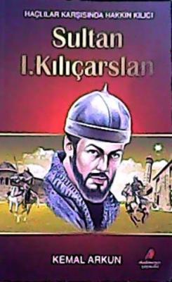 SULTAN I. KILIÇARSLAN