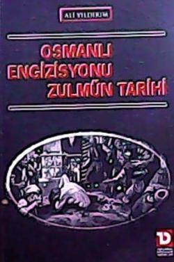 OSMANLI ENGİZİSYONU ZULMÜN TARİHİ