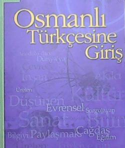 OSMANLI TÜRKÇESİNE GİRİŞ