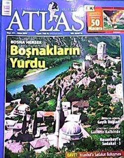 ATLAS DERGİSİ EKİM 2010 SAYI:211 BOSNA HERSEK BOŞNAKLARIN YURDU