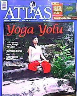 ATLAS DERGİSİ TEMMUZ 2010 SAYI:208 YOGA YOLU