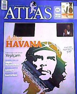 ATLAS DERGİSİ EKİM 2007 SAYI:175 ADİOS HAVANA