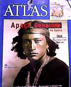 ATLAS DERGİSİ MART 2007 SAYI:168 APAÇİ GENOCİDE