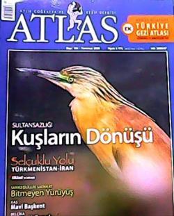 ATLAS DERGİSİ TEMMUZ 2008 SAYI:184 SULTANSAZLIĞI KUŞLARIN DÖNÜŞÜ
