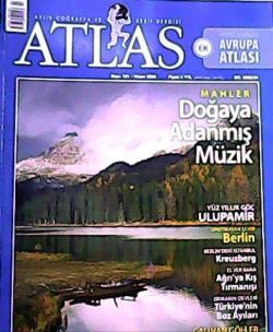 ATLAS DERGİSİ NİSAN 2008 SAYI:181 MAHLER DOĞAYA ADANMIŞ MÜZİK
