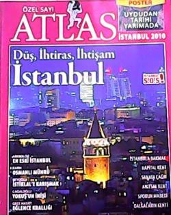 ATLAS ÖZEL SAYI DÜŞ, İHTİRAS, İHTİŞAM: İSTANBUL