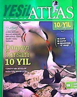 ATLAS (YEŞİL) DERGİSİ ARALIK 2007 SAYI:10 DÜNYAYI SARSAN 10 YIL