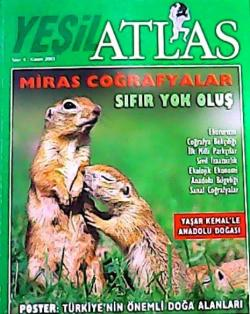 ATLAS (YEŞİL) DERGİSİ KASIM 2003 SAYI:6 MİRAS COĞRAFYALAR SIFIR YOK OLUŞ