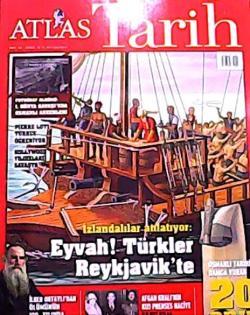 ATLAS TARİH DERGİSİ SAYI:3 İZLANDALILAR ANLATIYOR: EYVAH! TÜRKLER REYKJAVİK'TE