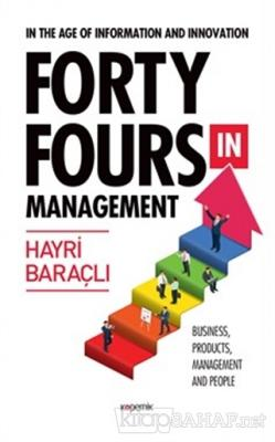 In The Age Of Information and Innovation Forty Fours In Management (Ciltli)