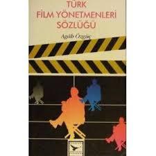 Türk Film Yönetmenleri Sözlüğü