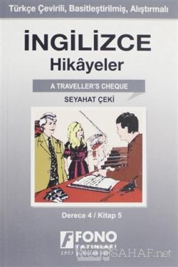 İngilizce Hikayeler - Seyahat Çeki (Derece 4)