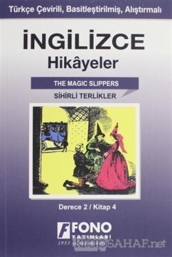 İngilizce Hikayeler - Sihirli Terlikler (Derece 2)