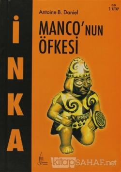 İnka Monco'nun Öfkesi 2. Kitap