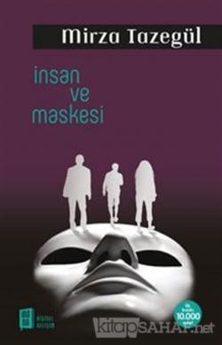 İnsan ve Maskesi