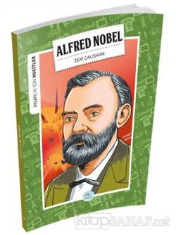 İnsanlık İçin Mucitler - Alfred Nobel