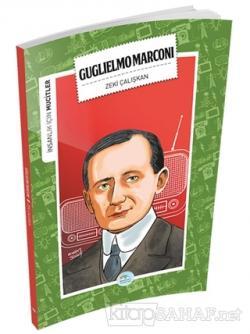 İnsanlık İçin Mucitler - Guglielmo Marconi