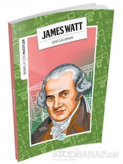 İnsanlık İçin Mucitler - James Watt