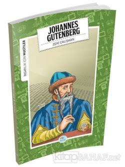 İnsanlık İçin Mucitler - Johannes Gutenberg