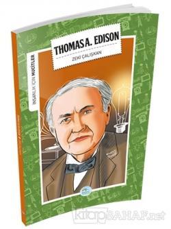 İnsanlık İçin Mucitler - Thomas A. Edison
