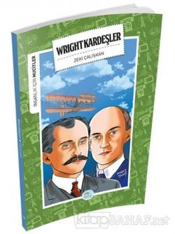 İnsanlık İçin Mucitler - Wright Kardeşler
