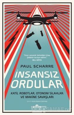 İnsansız Ordular - Paul Scharre | Yeni ve İkinci El Ucuz Kitabın Adres