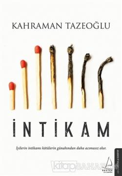 İntikam - Kahraman Tazeoğlu | Yeni ve İkinci El Ucuz Kitabın Adresi