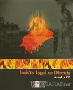 Irak'ta İşgal ve Direniş