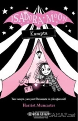Isadora Moon Kampta (Ciltli)