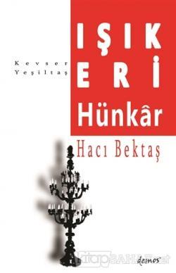 Işık Eri-Hünkar Hacı Bektaş