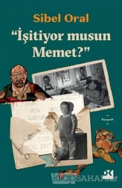 """""""İşitiyor musun Mehmet?"""""""