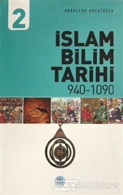 İslam Bilim Tarihi 2 940-1090